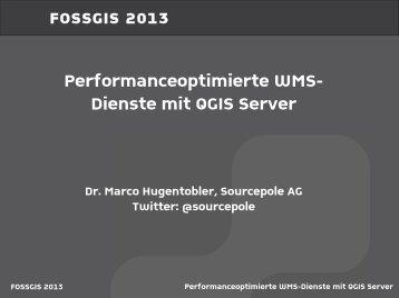 Performanceoptimierte WMS- Dienste mit QGIS Server - Sourcepole