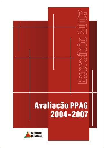 RELATÓRIO ANUAL DE AVALIAÇÃO PPAG 2004-2007 Exercício