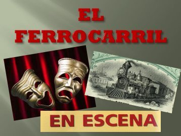 Teatro y Ferrocarril
