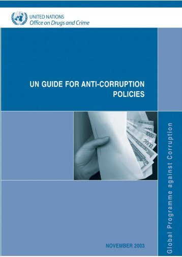 UN Guide for Anti-Corruption Policies - United Nations Office on ...