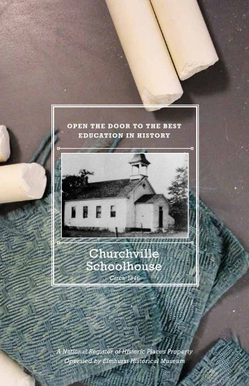 Churchville Schoolhouse - City of Elmhurst
