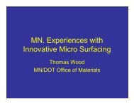 MN. Experiences with Innovative Micro Surfacing