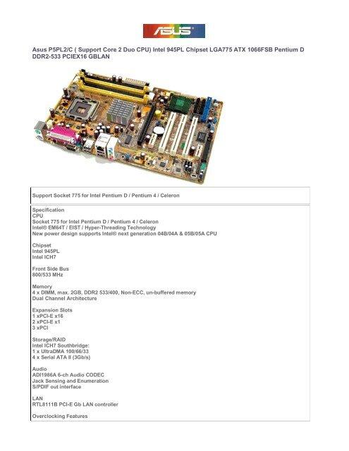 Asus P5PL2/C ( Support Core 2 Duo CPU) Intel 945PL     - Peach Tech