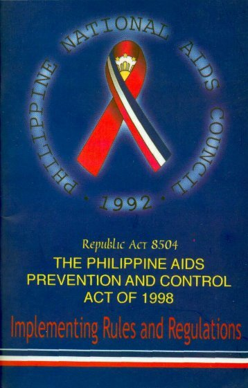 The Philippine Aids Prevention and control Act of 1998 - Kelin