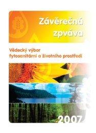 Závěrečná zpráva 2007 - Vědecký výbor fytosanitární a životního ...