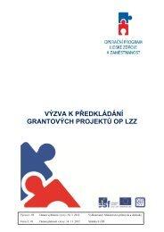 výzva k předkládání grantových projektů op lzz - CzechInvest
