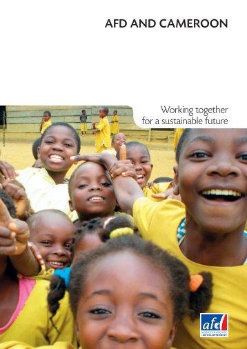AFD AND CAMEROON - Agence Française de Développement
