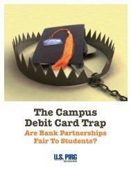 The Campus Debit Card Trap - US PIRG Education Fund