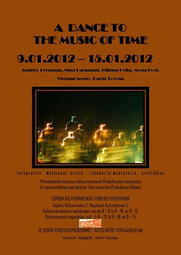 A DANCE TO THE MUSIC OF TIME 9.01.2012 – 15.01.2012 - Produforum