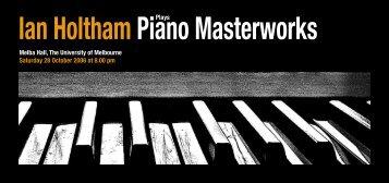 Ian HolthamPiano Masterworks - University of Melbourne