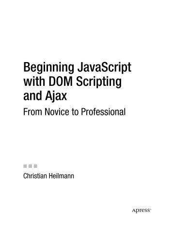 Beginning JavaScript with DOM Scripting and Ajax - William Stein