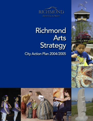 2004/2005 Arts Strategy Action Plan - City of Richmond