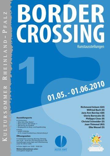 BORDER CROSSING 01.05.-01.06.2010