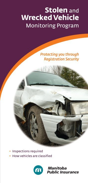 Stolen and Wrecked Vehicle Monitoring Program - Manitoba Public ...