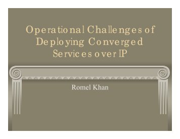 Operational Challenges of Deploying Converged Services over IP
