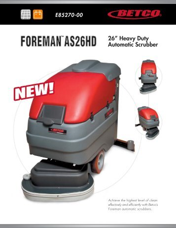 Foreman™ AS26HD - Betco Corporation