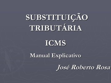 Substituição Tributária - Palestra de Dr. José Roberto Rosa - Apas
