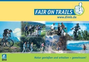 FAIR ON TRAILS! Natur genießen und erhalten - Bayernbike.de
