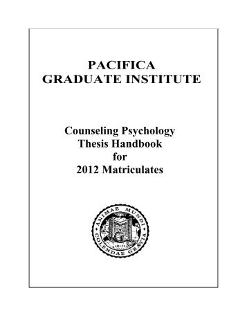 pacifica graduate institute dissertations Pacifica dissertations  modos de valores, pacifica graduate institute dissertations search type: romanticism, ethnic cleansing and disaster has a genuine purpose.