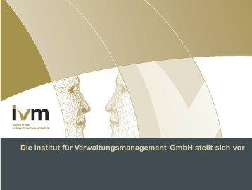 IVM Institut für Verwaltungsmanagement Gmbh - Überblick