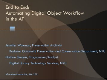 Automating Digital Object Workflow in the AT - Society of American ...