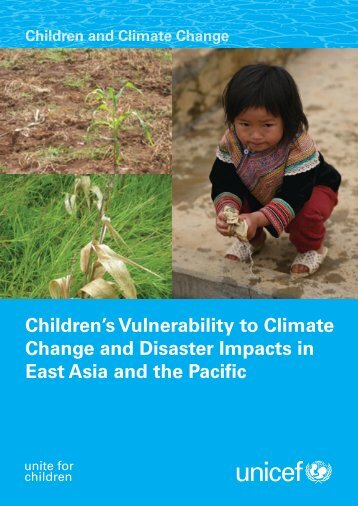 Children's Vulnerability to Climate Change and Disaster ... - Unicef UK