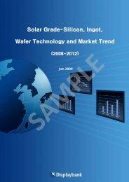 Solar Grade-Silicon, Ingot, Wafer Technology and ... - Displaybank