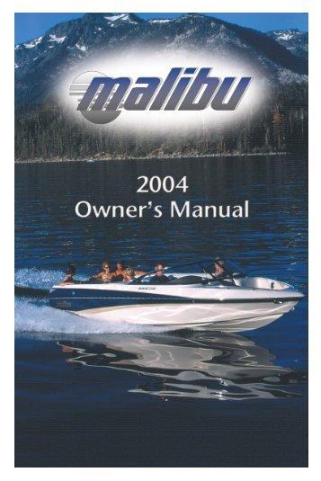 Malibu Boats Owner's Manual: 2004 (PDF)