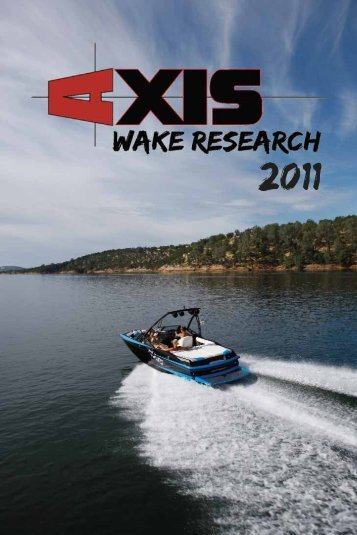 Axis Wake Boats Owner's Manual: 2011 (PDF) - Bakes Online