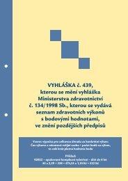 VYHLÁŠKA č. 439, kterou se mění vyhláška MZ č. 134/1998 Sb.