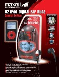 U2 iPod¨ Digital Ear Buds - Maxell Canada