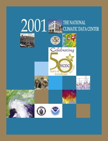 2001 THE NATIONAL CLIMATIC DATA CENTER