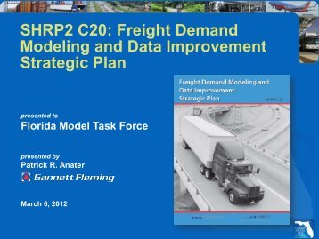 Freight Demand Modeling and Data Improvement ... - FSUTMSOnline