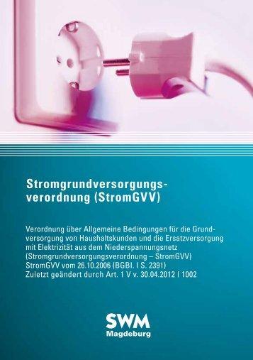 Stromgrundversorgungs- verordnung (StromGVV)
