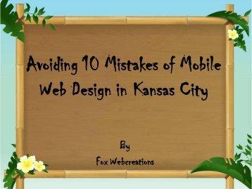 Avoiding 10 Mistakes of Mobile Web Design in Kansas City