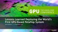 Lessons Learned Deploying the World's First GPU-Based ... - Nvidia