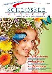 Das Kundenmagazin (PDF, 3,9 MB) - Schlössle-Galerie