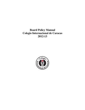 Board Policy Manual Colegio Internacional de Caracas 2012-13