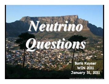 Neutrino questions