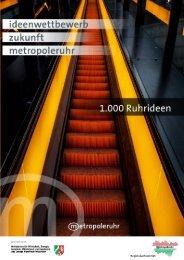 Dokumentation der 1000. Ruhrideen - Metropole Ruhr