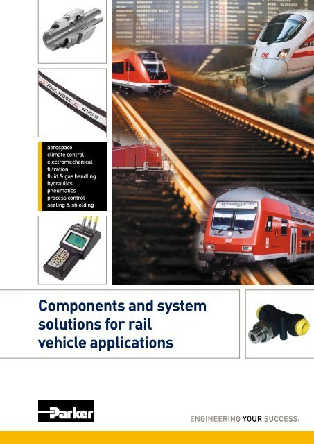 Components and system solutions for rail vehicle applications - Parker