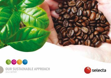 OUR SUSTAINABLE APPROACH - Selecta