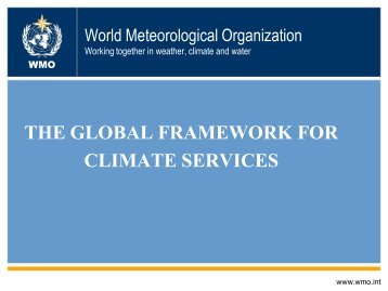the global framework for climate services - International Water Week ...