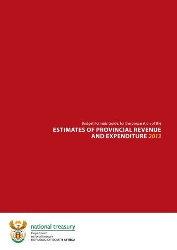 Provincial budget formats guide 2013 - National Treasury