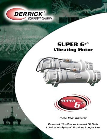 SUPER G2® Vibrating Motor - Derrick Equipment Company