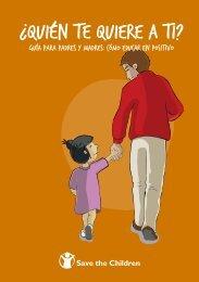 ¿Quién te quiere a ti? Guía para padres y madres - Save the Children