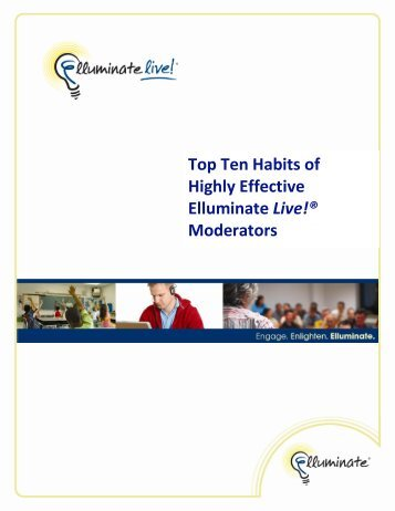 Top Ten Habits of Highly Effective Elluminate Live!® Moderators - CLL