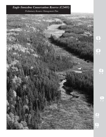 Eagle-Snowshoe Conservation Reserve - Ontario Parks