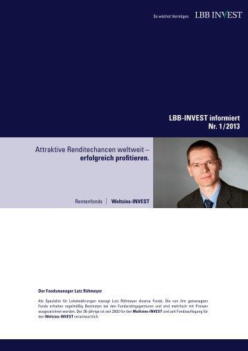 LBB-INVEST informiert 01/2013: Weltzins-INVEST (PDF, 991 KB)