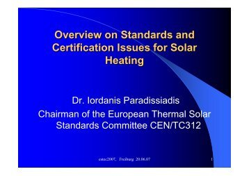 Overview on Standards and Certification Issues for Solar Heating